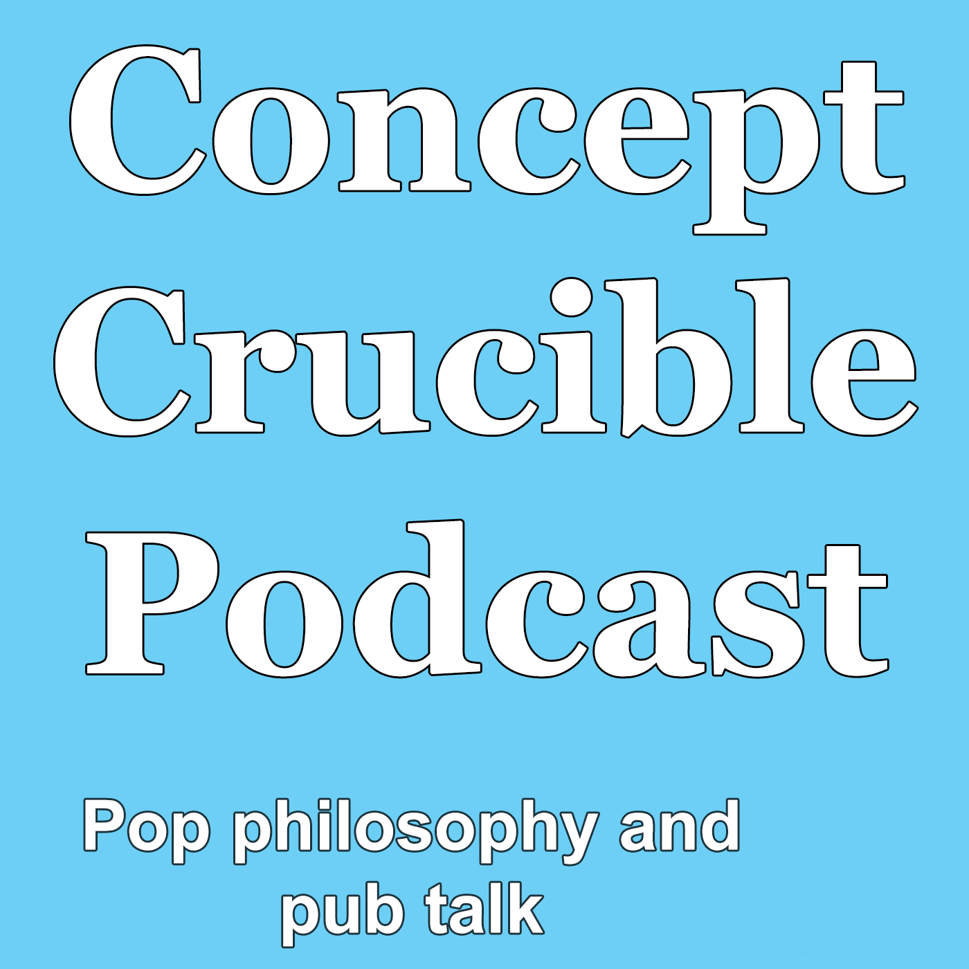 Concept Crucible, a philosophy blog and podcast